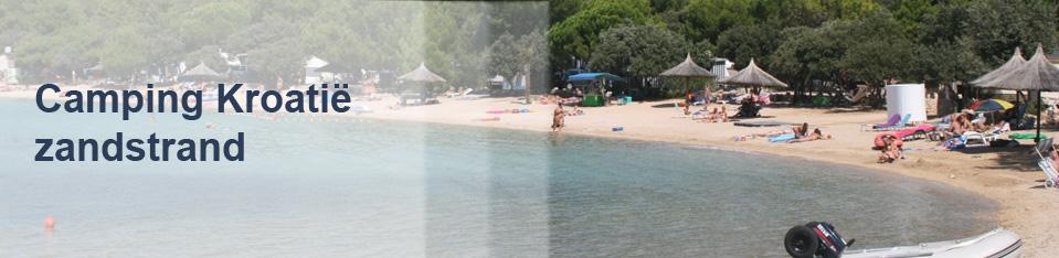 Camping Kroatië zandstrand